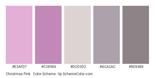 Christmas Pink & Grey - Color scheme palette thumbnail - #e3afd7 #c389b6 #dcd3d2 #aca2ac #8d8488