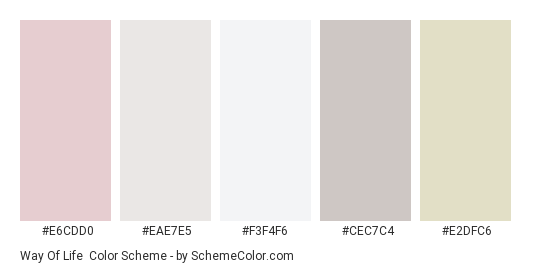 Way of Life - Color scheme palette thumbnail - #e6cdd0 #eae7e5 #f3f4f6 #cec7c4 #e2dfc6