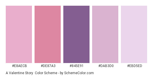 A Valentine Story - Color scheme palette thumbnail - #e8aecb #de87a3 #845e91 #dab3d0 #ebd5ed