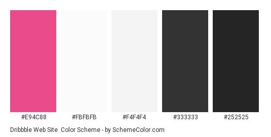 Dribbble Web Site - Color scheme palette thumbnail - #e94c88 #fbfbfb #f4f4f4 #333333 #252525