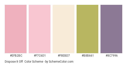 Dispose It Off - Color scheme palette thumbnail - #efb2bc #f7c6d1 #f8ebd7 #b8b661 #8c7996