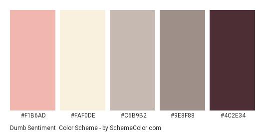 Dumb Sentiment - Color scheme palette thumbnail - #f1b6ad #faf0de #c6b9b2 #9e8f88 #4c2e34