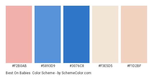 Best On Babies - Color scheme palette thumbnail - #f2b0ab #5893d9 #3076c8 #f3e5d5 #f1d2bf