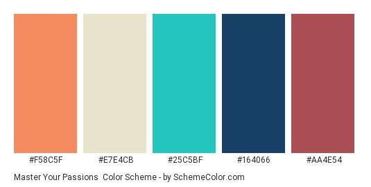 Master Your Passions - Color scheme palette thumbnail - #f58c5f #e7e4cb #25c5bf #164066 #aa4e54