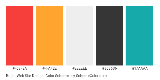 Bright Web Site Design - Color scheme palette thumbnail - #f63f3a #ffa42e #eeeeee #363636 #17aaaa