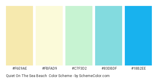 Quiet on the Sea Beach - Color scheme palette thumbnail - #f6e9ae #fbfad9 #c7f3d2 #83dbdf #18b2ee