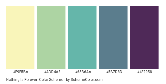 Nothing Is Forever - Color scheme palette thumbnail - #f9f5ba #add4a3 #65b6aa #5b7d8d #4f2958