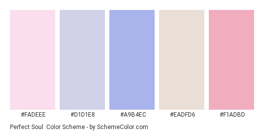 Perfect Soul - Color scheme palette thumbnail - #fadeee #d1d1e8 #a9b4ec #eadfd6 #f1adbd