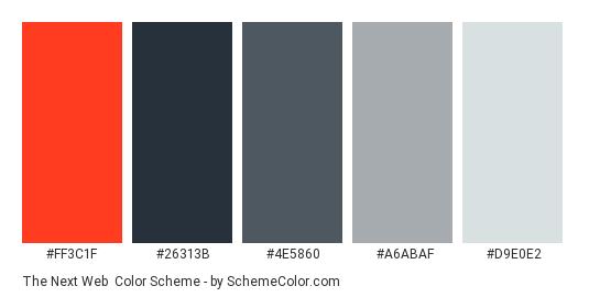 The Next Web - Color scheme palette thumbnail - #ff3c1f #26313b #4e5860 #a6abaf #d9e0e2