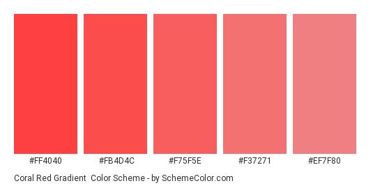 Coral Red Gradient - Color scheme palette thumbnail - #ff4040 #fb4d4c #f75f5e #f37271 #ef7f80