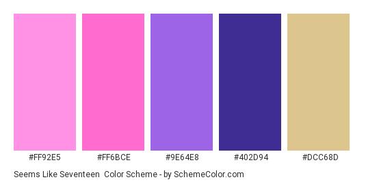 Seems Like Seventeen - Color scheme palette thumbnail - #ff92e5 #ff6bce #9e64e8 #402d94 #dcc68d