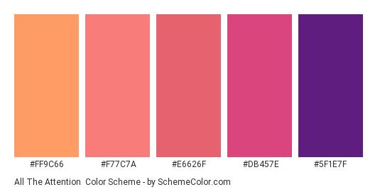 All the Attention - Color scheme palette thumbnail - #ff9c66 #f77c7a #e6626f #db457e #5f1e7f