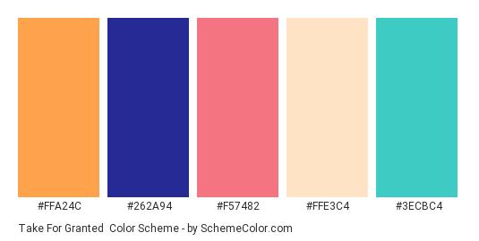 Take for Granted - Color scheme palette thumbnail - #ffa24c #262a94 #f57482 #ffe3c4 #3ecbc4