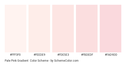 Pale Pink Gradient - Color scheme palette thumbnail - #fff3f0 #feede9 #fde5e3 #fbdedf #fad9dd