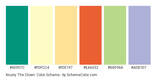 Krusty the Clown - Color scheme palette thumbnail - #00957C #FDFCC4 #FDE197 #EA6032 #B8D98A #ADB1D7