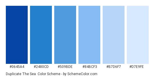 Duplicate the Sea - Color scheme palette thumbnail - #0645a4 #2480cd #509bde #84bcf3 #b7d6f7 #d7e9fe