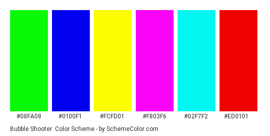 Bubble Shooter - Color scheme palette thumbnail - #08FA08 #0100F1 #FCFD01 #F803F6 #02F7F2 #ED0101