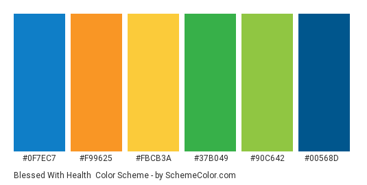 Blessed with Health - Color scheme palette thumbnail - #0f7ec7 #f99625 #fbcb3a #37b049 #90c642 #00568d