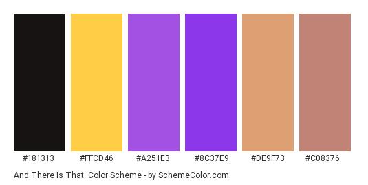 And There Is That - Color scheme palette thumbnail - #181313 #ffcd46 #a251e3 #8c37e9 #de9f73 #c08376