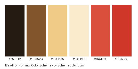 It's All or Nothing - Color scheme palette thumbnail - #251b12 #83552c #f0cb85 #faebcc #da4f3c #cf3729