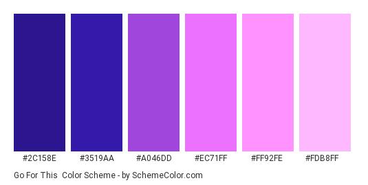 Go for This - Color scheme palette thumbnail - #2C158E #3519AA #A046DD #EC71FF #FF92FE #FDB8FF