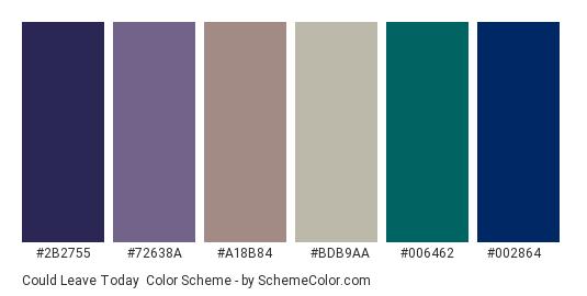 Could Leave Today - Color scheme palette thumbnail - #2b2755 #72638a #a18b84 #bdb9aa #006462 #002864
