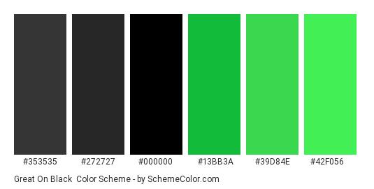 Great on black - Color scheme palette thumbnail - #353535 #272727 #000000 #13bb3a #39d84e #42f056
