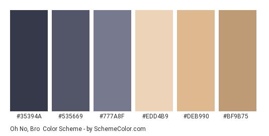 Oh No, Bro - Color scheme palette thumbnail - #35394a #535669 #777a8f #edd4b9 #deb990 #bf9b75