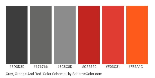 Gray, Orange and Red - Color scheme palette thumbnail - #3D3D3D #676766 #8C8C8D #C22520 #E03C31 #FE5A1C