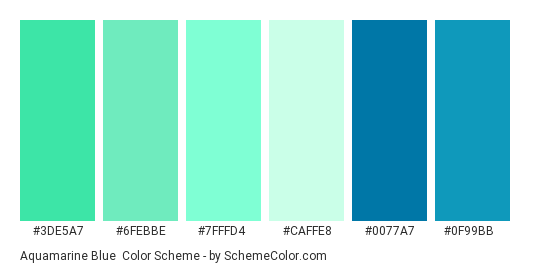 Aquamarine Blue - Color scheme palette thumbnail - #3de5a7 #6febbe #7fffd4 #caffe8 #0077a7 #0f99bb