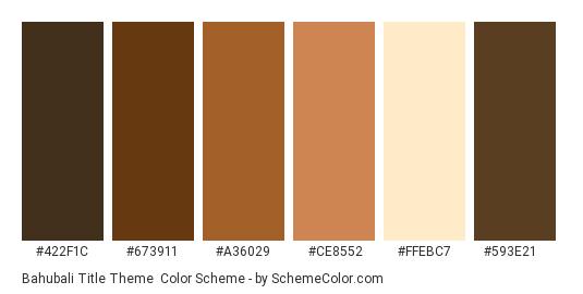 Bahubali Title Theme - Color scheme palette thumbnail - #422F1C #673911 #A36029 #CE8552 #FFEBC7 #593E21