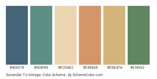 Surrender to Vintage - Color scheme palette thumbnail - #456578 #5e8f85 #ecd6b2 #d49668 #d5b47a #618662