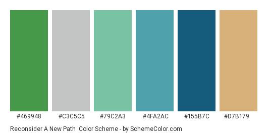 Reconsider a New Path - Color scheme palette thumbnail - #469948 #c3c5c5 #79c2a3 #4fa2ac #155b7c #d7b179