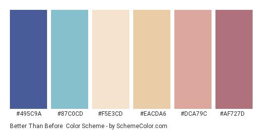 Better than Before - Color scheme palette thumbnail - #495c9a #87c0cd #f5e3cd #eacda6 #dca79c #af727d