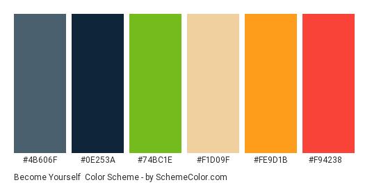Become Yourself - Color scheme palette thumbnail - #4b606f #0e253a #74bc1e #f1d09f #fe9d1b #f94238