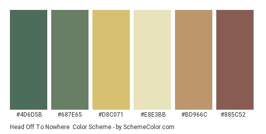 Head off to Nowhere - Color scheme palette thumbnail - #4d6d5b #687e65 #d8c071 #e8e3bb #bd966c #885c52