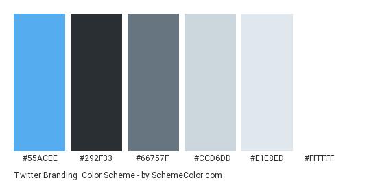 Twitter Branding - Color scheme palette thumbnail - #55ACEE #292F33 #66757F #CCD6DD #E1E8ED #FFFFFF