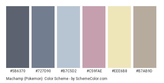 Machamp (Pokemon) - Color scheme palette thumbnail - #5B6370 #727D90 #B7C5D2 #C59FAE #EEE6B8 #B7AB9D