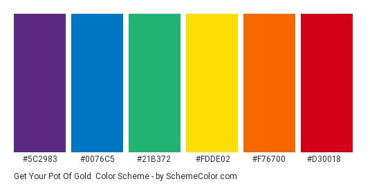 Get Your Pot of Gold - Color scheme palette thumbnail - #5c2983 #0076c5 #21b372 #fdde02 #f76700 #d30018