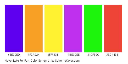 Never Late for Fun - Color scheme palette thumbnail - #5e00ed #f7a024 #fff331 #be30ee #1df50c #ec4436