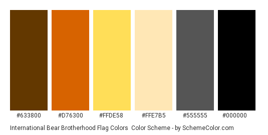International Bear Brotherhood Flag Colors - Color scheme palette thumbnail - #633800 #D76300 #FFDE58 #FFE7B5 #555555 #000000