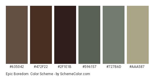 Epic Boredom - Color scheme palette thumbnail - #635042 #472F22 #2F1E1B #596157 #727B6D #AAA587