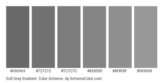 Dull Grey Gradient - Color scheme palette thumbnail - #696969 #727272 #7C7C7C #858585 #8F8F8F #989898
