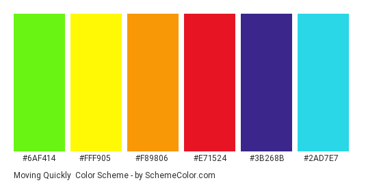 Moving Quickly - Color scheme palette thumbnail - #6af414 #fff905 #f89806 #e71524 #3b268b #2ad7e7