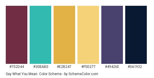 Say What You Mean - Color scheme palette thumbnail - #702d44 #30bab0 #e2b247 #f5d277 #49426e #0a1932