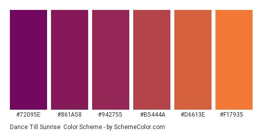 Dance Till Sunrise - Color scheme palette thumbnail - #72095e #861a58 #942755 #b5444a #d6613e #f17935