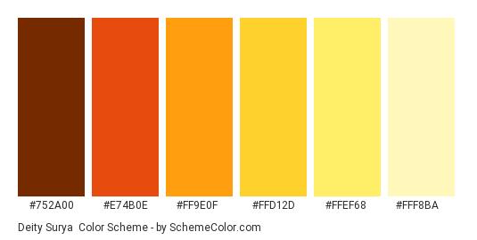 Deity Surya - Color scheme palette thumbnail - #752A00 #E74B0E #FF9E0F #FFD12D #FFEF68 #FFF8BA