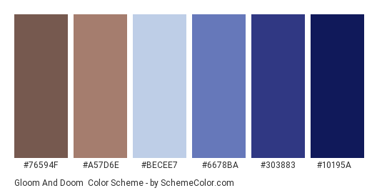 Gloom and Doom - Color scheme palette thumbnail - #76594F #A57D6E #BECEE7 #6678BA #303883 #10195A