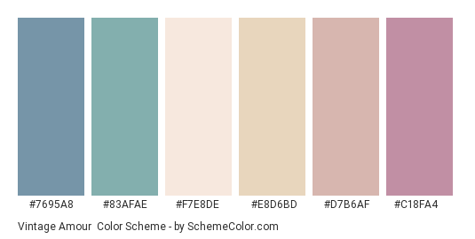 Vintage Amour - Color scheme palette thumbnail - #7695a8 #83afae #f7e8de #e8d6bd #d7b6af #c18fa4
