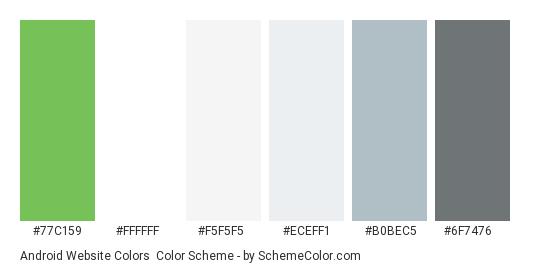 Android Website Colors - Color scheme palette thumbnail - #77c159 #ffffff #f5f5f5 #eceff1 #b0bec5 #6f7476